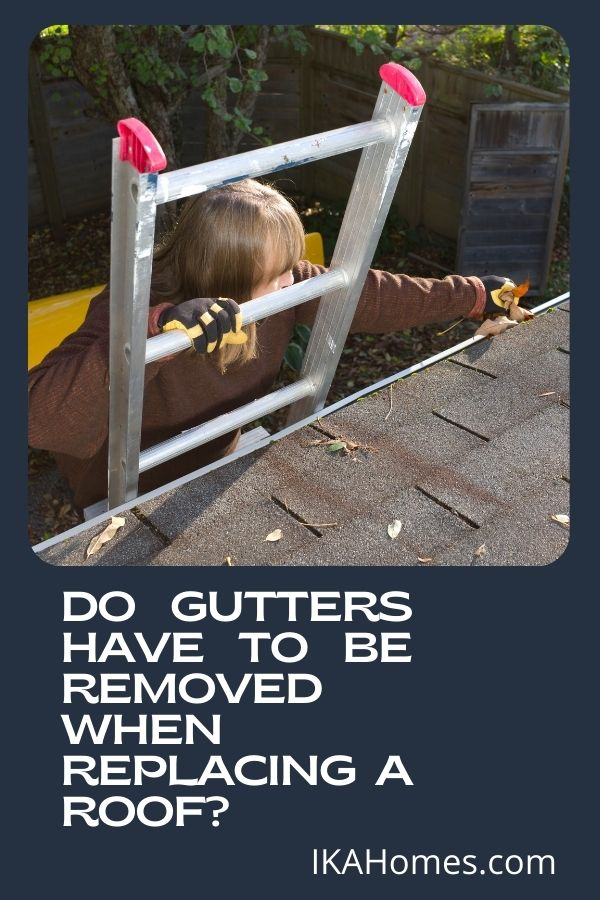 A Final Look at Why You Should Remove Gutters Before Installing a New Roof